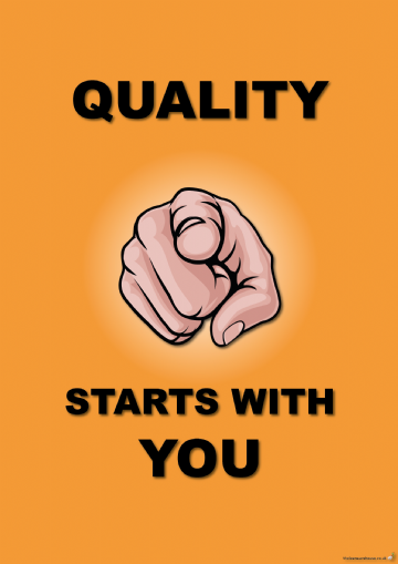 Quality Starts With You Poster